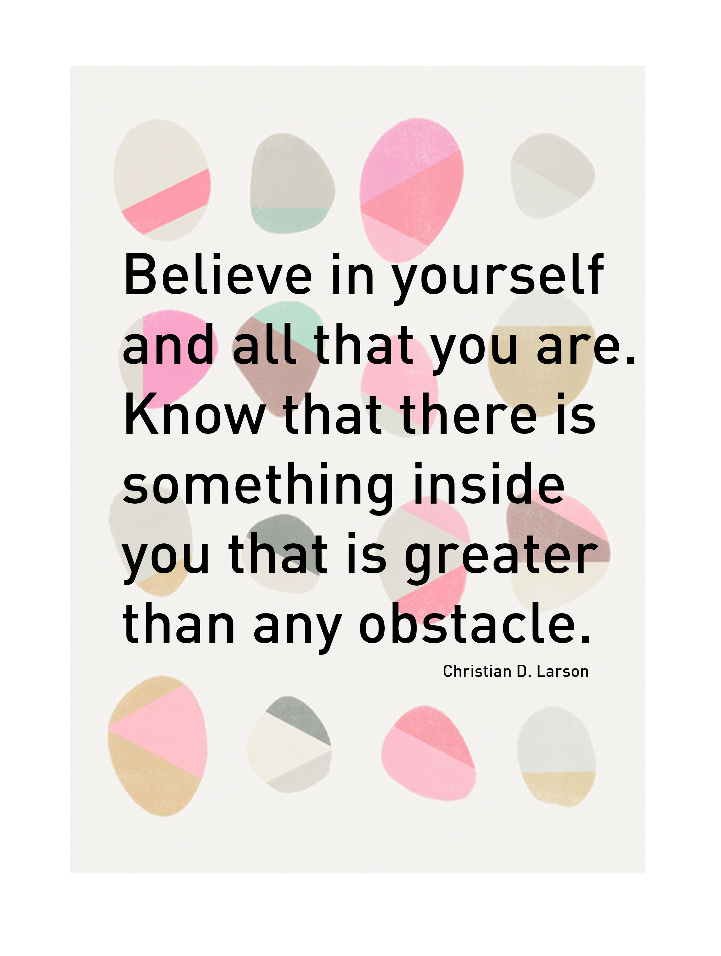 Larson April 12 2013 2480 X 3288 10 Inspirational Quotes For Students